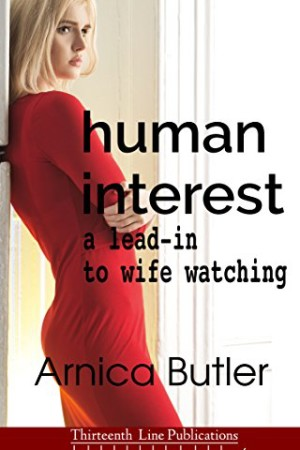 Human-Interest-A-Lead-In-To-Wife-Watching-0