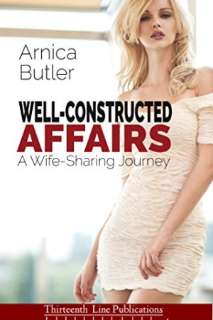 Well-Constructed-Affairs-A-Wife-Sharing-Journey-0